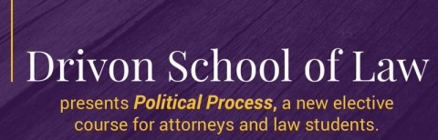 Drivon School of Law Offering Course in Law and Public Policy for Lawyers and Students